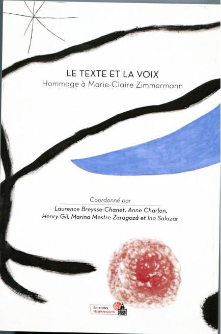 Le texte et la voix. Hommage à Marie-Claire Zimmermann